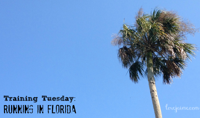 Training Tuesday: Running in Florida
