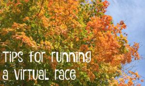 Tips for running a virtual 5k #running #virtual #5k