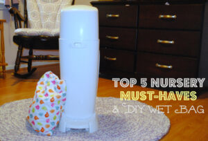 Top 5 Must-Haves for the Second Nursery #PrepTheNest #ad