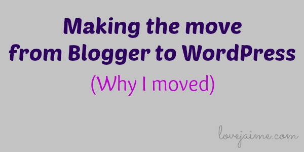 why move from Blogger to WordPress?