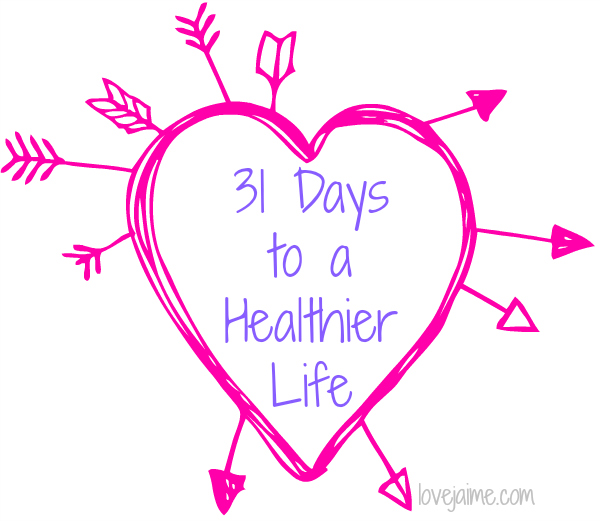 31 Days to a Healthier Me