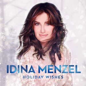'Holiday Wishes' from Idina Menzel {album review} #O2O #HolidayWishes