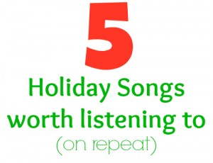 A few of my favorite…holiday songs #MusicMonday