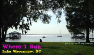 Where I run: Lake Waccamaw NC #runningview #whereirun