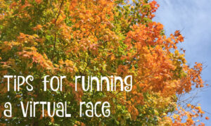 Tips for running a virtual 5k #running #virtual #5k