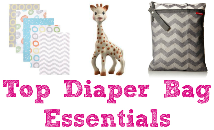 Our Top Diaper Bag Essentials