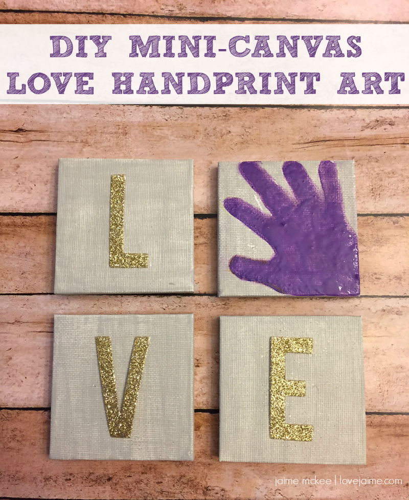 DIY Mini LOVE handprint canvas