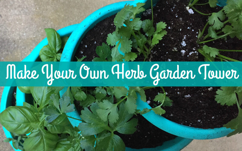 Create an herb garden in a tower of containers