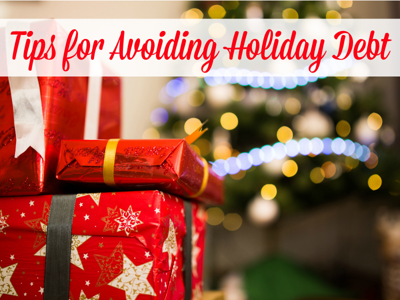 Tips for Saving Money and Avoiding Holiday Debt