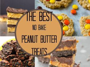 Best Of: No Bake Peanut Butter Treats