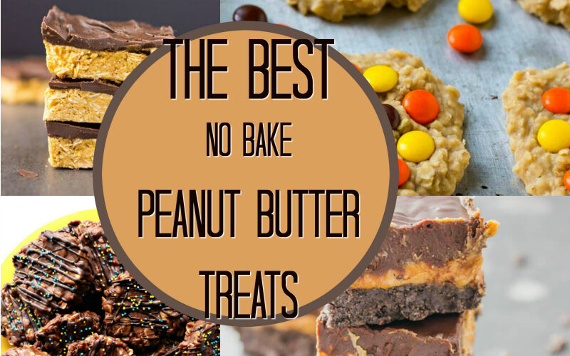 Best Of: No Bake Peanut Butter Treats
