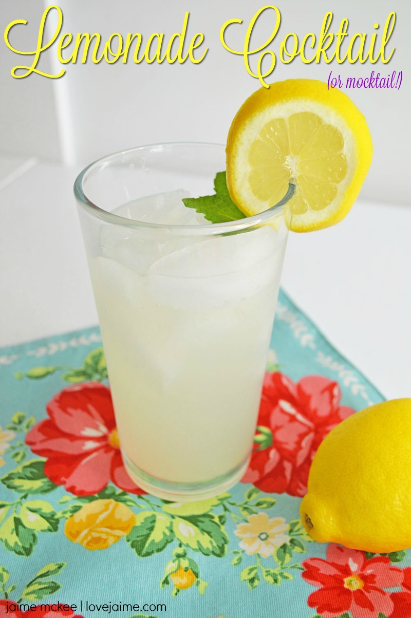 Enjoy summer days with this Lemonade Cocktail! Looking for a mocktail instead? We've got you covered!