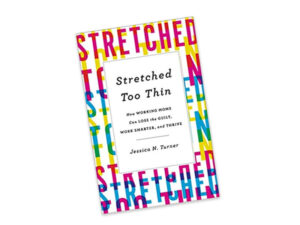 Stretched Too Thin – aren't we all?