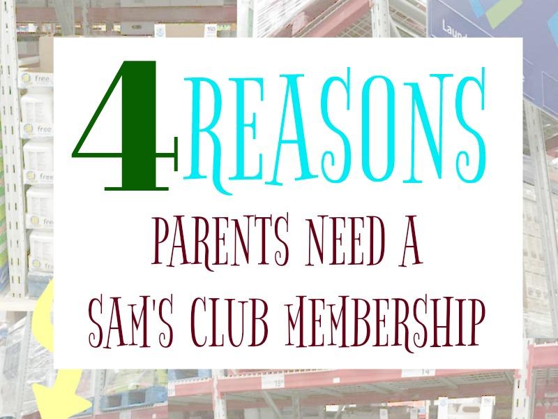 4 Reasons Parents Need a Sam's Club Membership