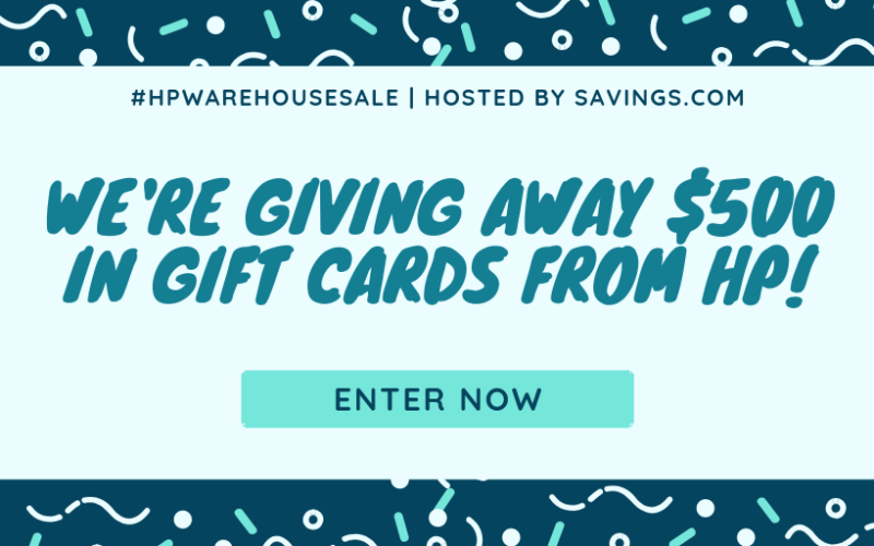 How to save with HP and the #HPWarehouseSale Giveaway