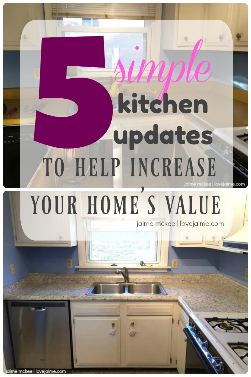 5 simple kitchen updates that will help increase your home's value