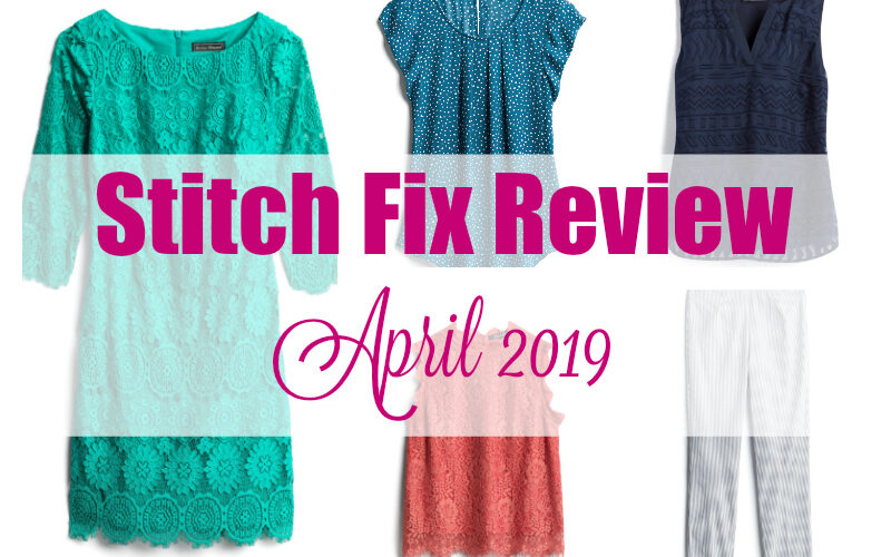 Stitch Fix Spring 2019 (April review)