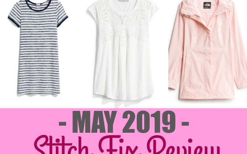Stitch Fix May 2019 Review
