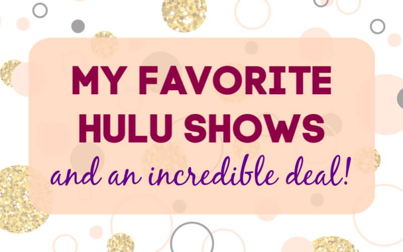 My Favorite Shows on Hulu
