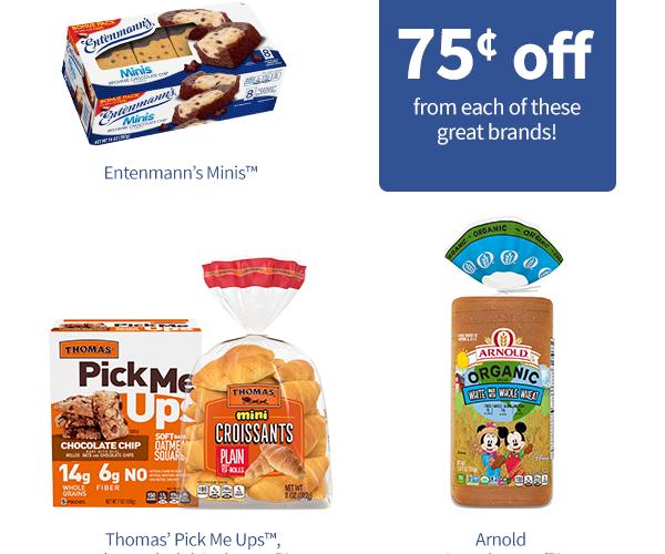 Save on Thomas'®, Entenmann's® Minis, Arnold® products