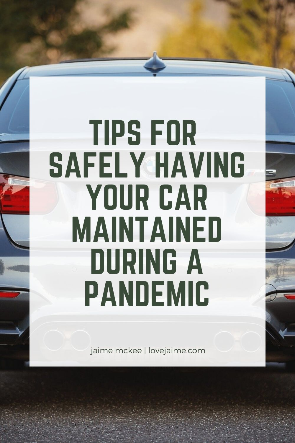 Tips for getting your car serviced during a pandemic.